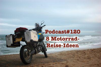 pp120 - 8 Motorrad Reise Ideen