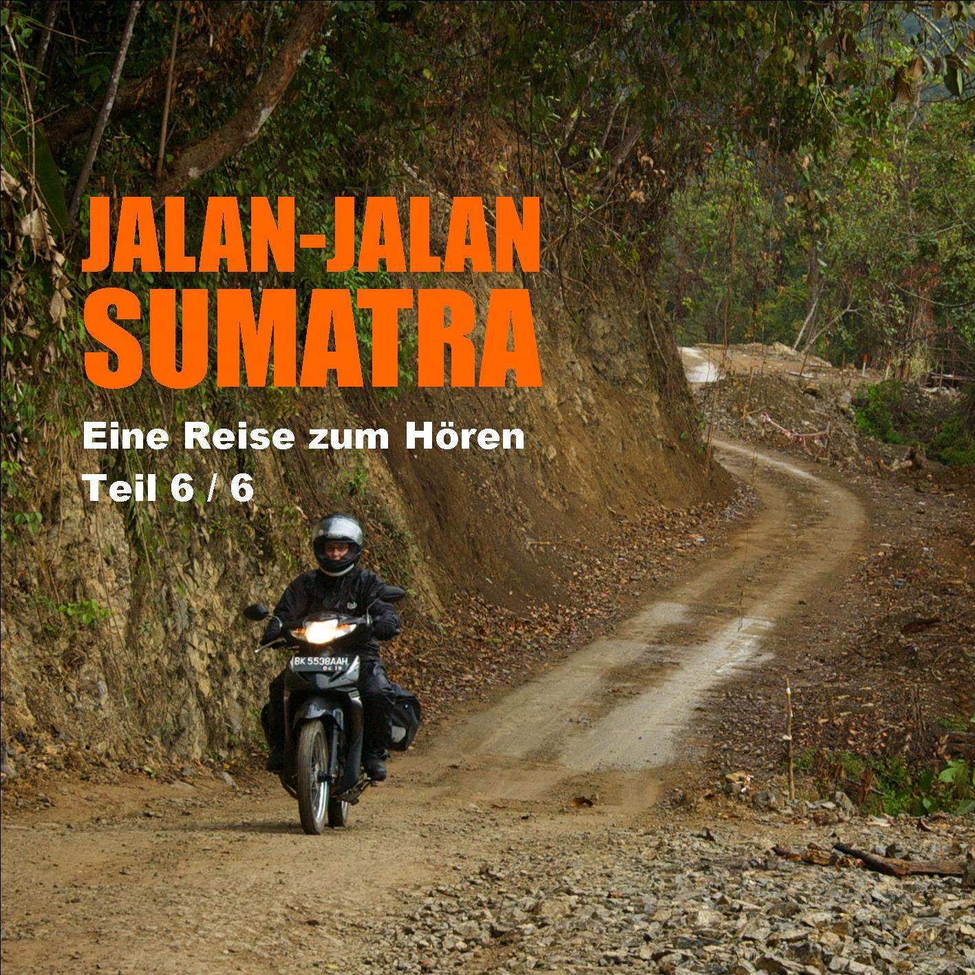 Jalan-jalan Sumatra Teil6