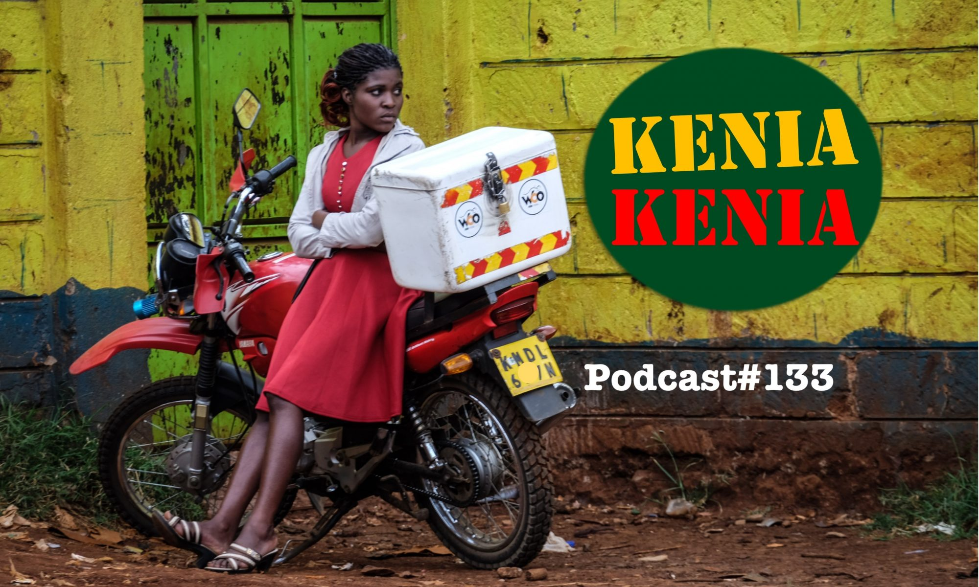 Kenia Kenia Podcast